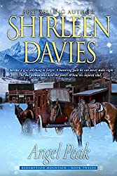 Angel Peak (Redemption Mountain Historical Western Romance Book 12)