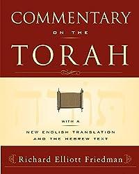 Commentary on the Torah by Richard Elliott Friedman (2003-04-15)