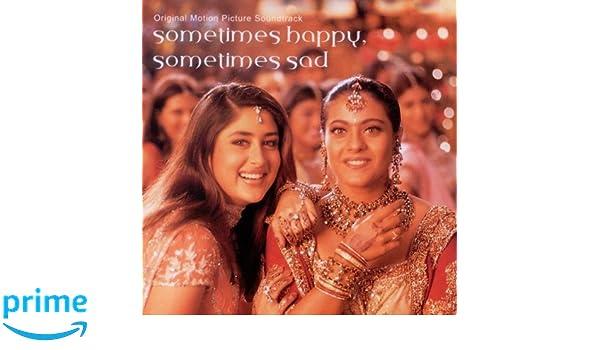 Kabhi Khushi Kabhie Gham - Sometimes Happy, Sometimes Sad