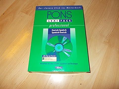PONS LexifacePro Spanisch, 1 CD-ROM Elektronisches Großwörterbuch. Für Windows 98 SE/NT/2000/XP. Mit über 285.000 Stichwörtern und Wendungen