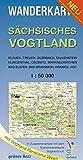 Wanderkarte Sächsisches Vogtland: Mit Plauen, Treuen, Auerbach, Falkenstein, Klingenthal, Oelsnitz, Markneukirchen, Bad Elster, Bad Brambach, Hranice, ... Maßstab 1:50.000. (Wanderkarten 1:50.000) -