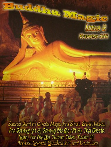 buddha-magic-2-second-issue-of-ajarn-spencer-littlewoods-cult-ezine-on-thai-occultism-issue-2-book-1
