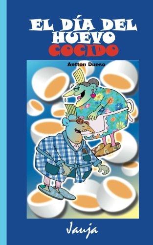 El día del huevo cocido par Antton Dueso