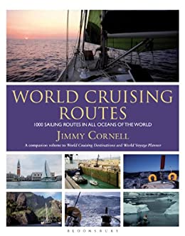 World Cruising Routes: 1000 sailing routes in all oceans of the world par [Bloomsbury Publishing]