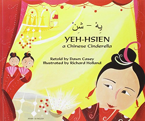 Yeh-Hsien : a Chinese Cinderella : Arabic and English