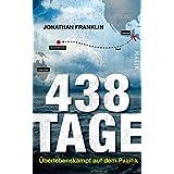 438 Tage: Überlebenskampf auf dem Pazifik