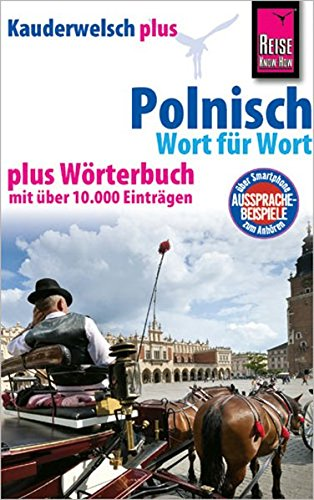 Reise Know-How Sprachführer Polnisch - Wort für Wort plus Wörterbuch: Kauderwelsch-Band 35+