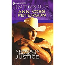 A Rancher's Brand of Justice by Ann Voss Peterson (2010-07-13)