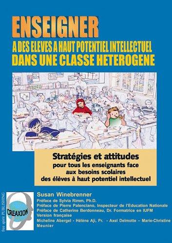 enseigner--des-lves--haut-potentiel-intellectuel-dans-une-classe-htrogne-cd-rom-stratgies-et-attitudes-pour-tous-les-enseignants-face-aux-des-lves--haut-potentiel-intellectuel