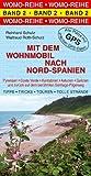 Mit dem Wohnmobil nach Nord-Spanien - Reinhard Schulz