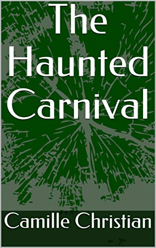 The Haunted Carnival (English Edition) (Halloween-escape 2 Haunted)