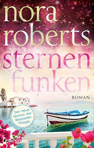 Sternenfunken: Roman (Die Sternen-Trilogie 2) von [Roberts, Nora]