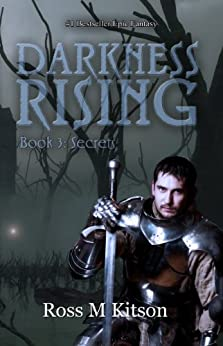 Darkness Rising (Book 3: Secrets) (Prism) by [Kitson, Ross]