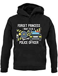 Forget Princess Police Officer - Unisex Hoodie / Hooded Top - 12 Colours