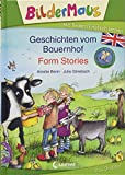 Bildermaus - Mit Bildern Englisch lernen - Geschichten vom Bauernhof - Farm Stories (BM - Mit Bildern Englisch lernen)