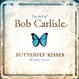 Best of: Butterfly Kisses & Ot