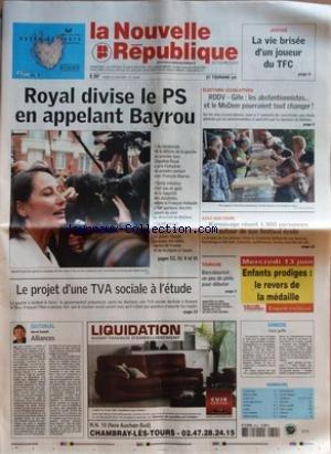 NOUVELLE REPUBLIQUE (LA) [No 19035] du 12/06/2007 - JUSTICE - LA VIE BRISEE D'UN JOUEUR DU TFC - ROYAL DIVISE LE PS EN APPELANT BAYROU - LE PROJET D'UNE TVA SOCIALE A L'ETUDE - EDITORIAL - ALLIANCES PAR HERVE CANNET - ELECTIONS LEGISLATIVES - RDDV-GILLE - LES ABSTENTIONNISTES ET LE MODEM POURRAIENT TOUT CHANGER - AZAY-SUR-INDRE - KARNAVAGE REUNIT 1 300 PERSONNES AUTOUR DE SON FESTIVAL ECOLO - TOURAINE - BACCALAUREAT UN PEU DE PHILO POUR DEBUTER - CANDIDE - FAIRE GAFFE - SOMMAIRE - LE FAIT DU JO