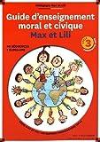 Guide d'enseignement moral et civique Max et Lili - Pédagogie Max et Lili cycle 3 programme 2015
