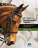 87 Q&A sobre parasitología equina: Libro de preguntas y respuestas - Libros de veterinaria - Editorial Servet