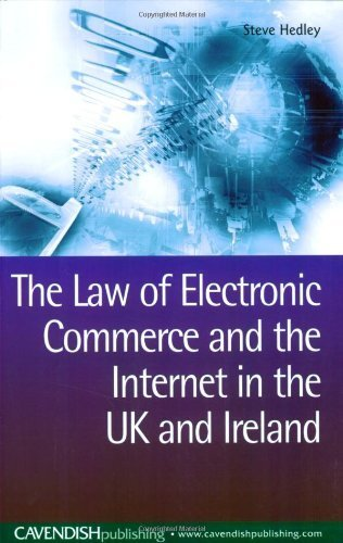 The Law of Electronic Commerce and the Internet in the UK and Ireland by Steve Hedley (2006-03-02) par Steve Hedley