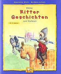 Kleine Rittergeschichten zum Vorlesen (Kleine Geschichten zum Vorlesen)