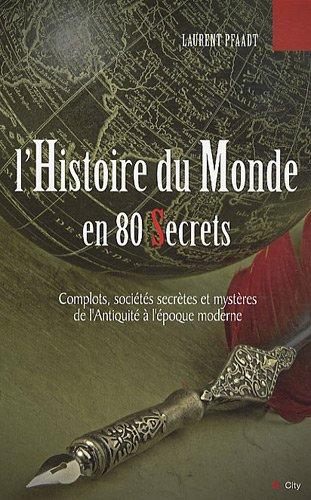 L'histoire du monde en 80 secrets