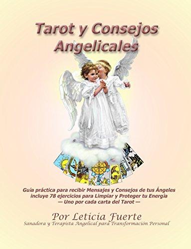 Tarot y Consejos Angelicales por Leticia Fuerte