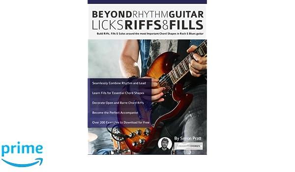 Amazon.fr - Beyond Rhythm Guitar: Riffs, Licks and Fills: Build ...