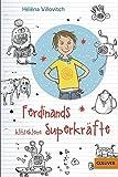 Ferdinands klitzekleine Superkräfte: Mit Bildern von SaBine Büchner (Gulliver)