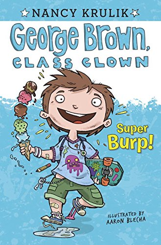 Super Burp! (George Brown, Class Clown)