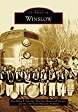 Winslow (Images of America) (English Edition)