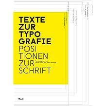 Texte zur Typografie. Positionen zur Schrift
