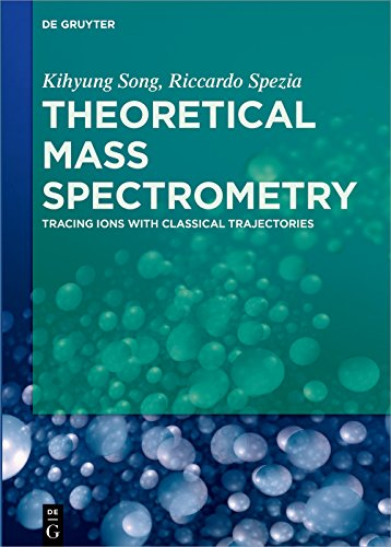 Theoretical Mass Spectrometry: Tracing Ions with Classical Trajectories