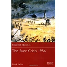 By Derek Varble The Suez Crisis 1956 (Essential Histories) (First 1st Edition) [Paperback]