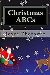 Christmas ABCs: For Kids 2 - 5: Volume 2 (Baby and Toddler Series) by Joyce Zborower (2015-08-09)