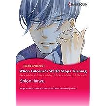 WHEN FALCONE'S WORLD STOPS TURNING (Harlequin comics)