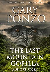 The Last Mountain Gorilla: Short Story Collection (English Edition)
