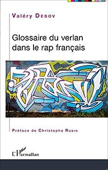 Glossaire du verlan dans le rap français par [Debov, Valéry]