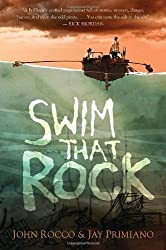 Swim That Rock by John Rocco (2014-04-08)