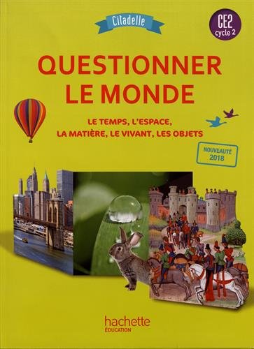Questionner le monde CE2 - Collection Citadelle - Livre élève - Ed. 2018 por Walter Badier