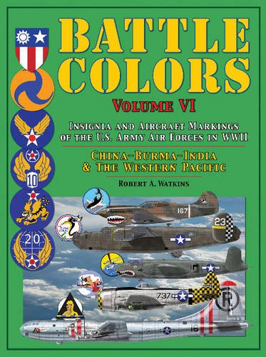 battle-colors-insignia-and-aircraft-markings-of-the-us-army-air-forces-in-world-war-ii-china-burma-i