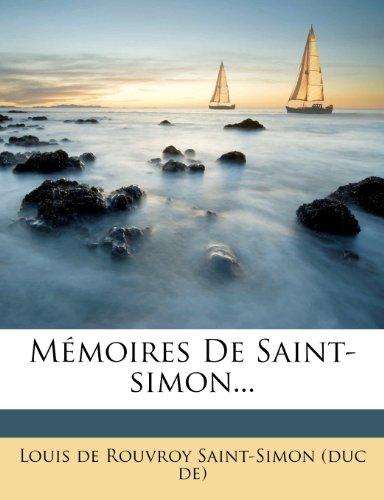 Mémoires De Saint-simon...