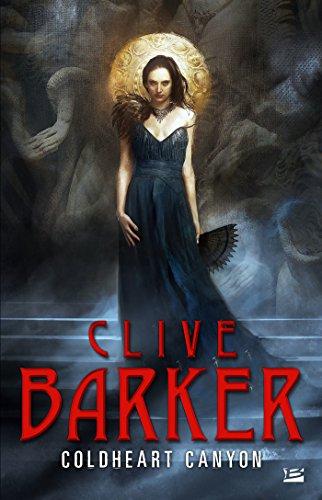 Coldheart Canyon (L'Ombre) par Clive Barker