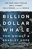 #10: Billion Dollar Whale: The Man Who Fooled Wall Street, Hollywood, and the World
