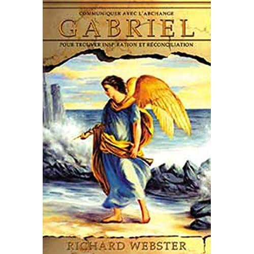 Communiquer avec l'archange Gabriel