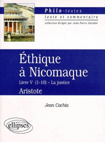 Ethique à Nicomaque, (Livre V, chapitres 1 à 10), Aristote