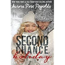second Chance Holiday by Aurora Rose Reynolds (2014-10-17)