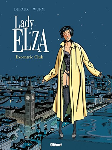 Lady Elza - Tome 01: Excentric Club