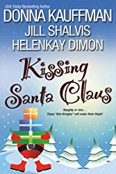 Kissing Santa Claus by Donna Kauffman (2009-10-06)