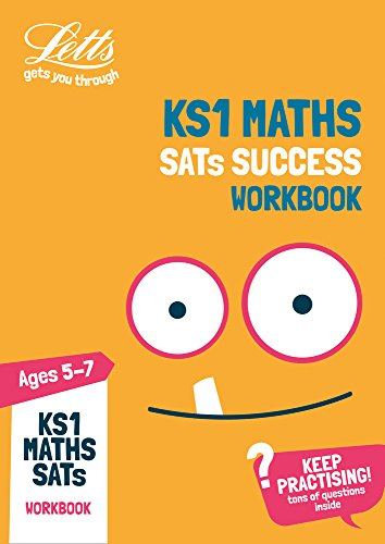 KS1 Maths SATs Practice Workbook: 2019 tests (Letts KS1 Revision Success)